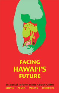 The Bible for the anti-GE movement in Hawaii (need permission)